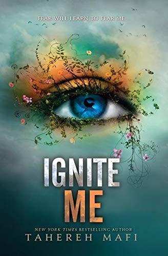 9780062085573: Ignite Me