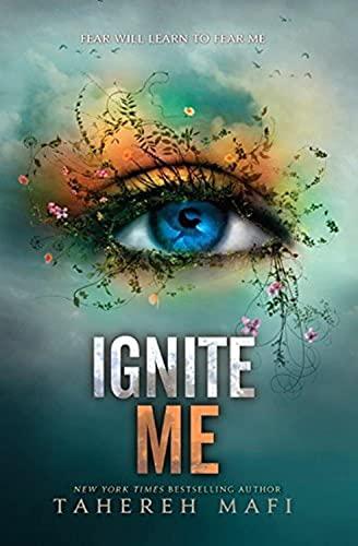 9780062085580: Ignite Me