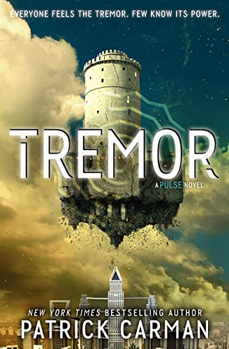 Tremor: A Pulse Novel: Carman, Patrick