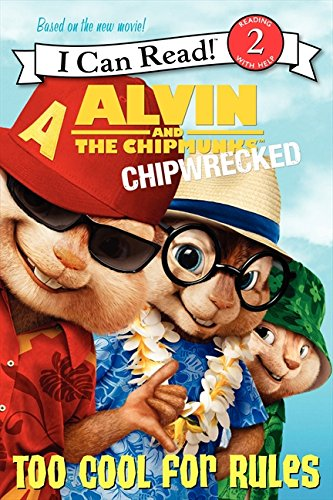9780062086020: Alvin and the Chipmunks: Chipwrecked: Too Cool for Rules (I Can Read Book 2)