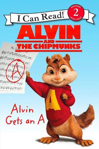 9780062086037: Alvin and the Chipmunks: Alvin Gets an A (I Can Read Level 2)