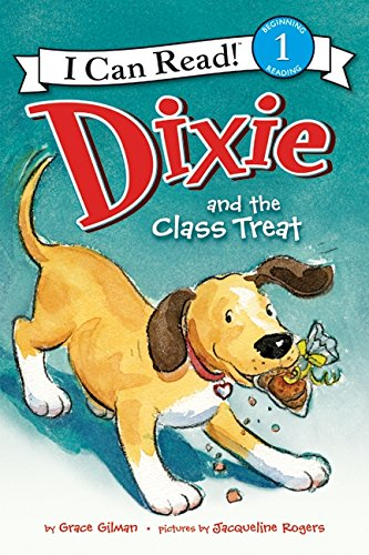 9780062086068: Dixie and the Class Treat (I Can Read Book 1)