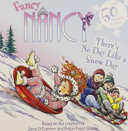 9780062086297: Fancy Nancy: There's No Day Like a Snow Day