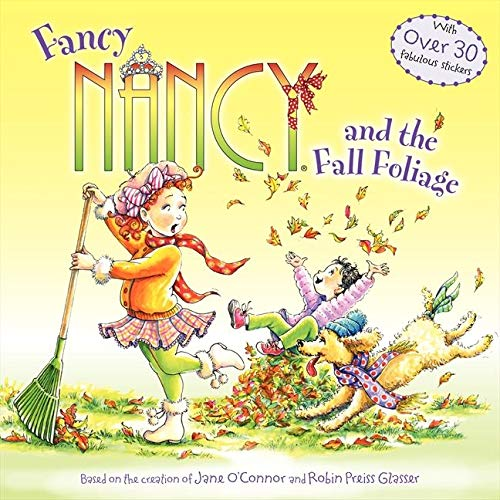 9780062086303: Fancy Nancy and the Fall Foliage