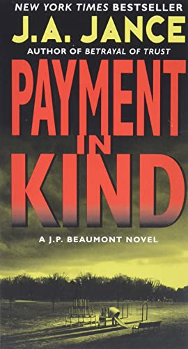 9780062086365: Payment in Kind: A J.P. Beaumont Novel