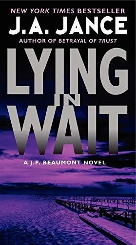 9780062086402: Lying in Wait: A J.P. Beaumont Novel