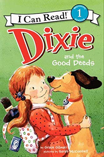 9780062086570: Dixie and the Good Deeds (I Can Read Level 1)
