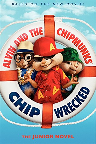 9780062086587: Alvin and the Chipmunks: Chipwrecked- The Junior Novel