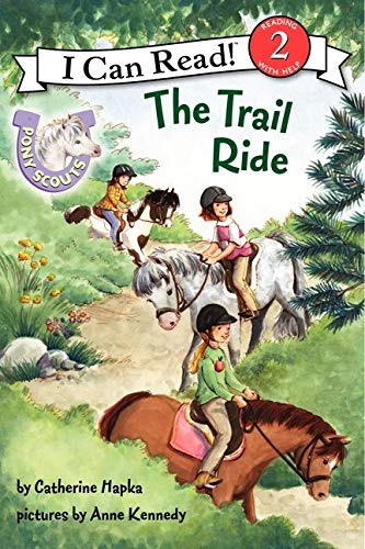 9780062086716: Pony Scouts: The Trail Ride (I Can Read Level 2)