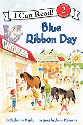 9780062086761: Pony Scouts: Blue Ribbon Day (I Can Read Level 2)