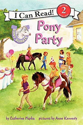 9780062086808: Pony Scouts: Pony Party (I Can Read!: Level 2 (Hardcover))