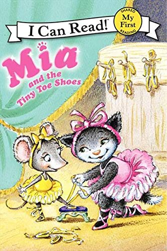 9780062086822: Mia and the Tiny Toe Shoes (My First I Can Read)