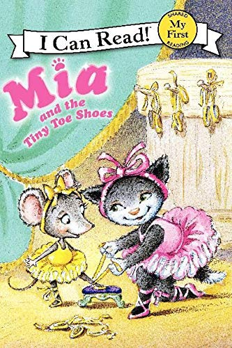 9780062086839: Mia and the Tiny Toe Shoes (My First I Can Read - Level Pre1 (Hardback))