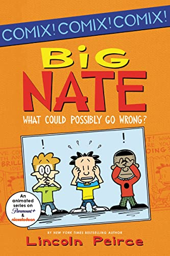 9780062086945: Big Nate: What Could Possibly Go Wrong? (Big Nate Comix)