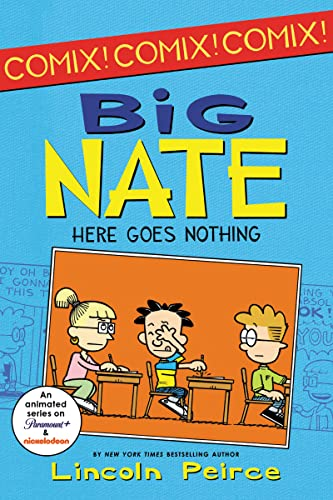 9780062086969: Big Nate: Here Goes Nothing (Big Nate Comix)