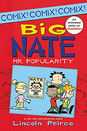 9780062087003: Big Nate: Mr. Popularity (Big Nate Comix)