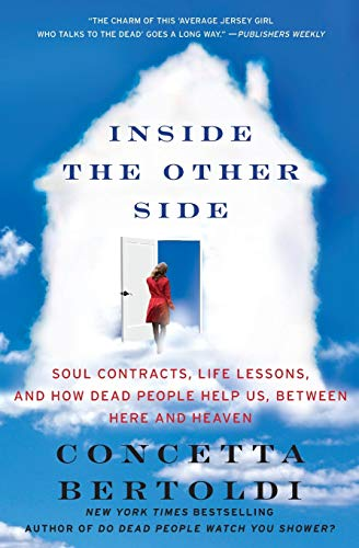 9780062087409: Inside the Other Side: Soul Contracts, Life Lessons, and How Dead People Help Us, Between Here and Heaven