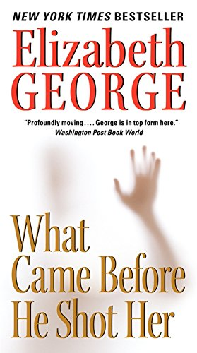 9780062087577: What Came Before He Shot Her (A Lynley Novel)