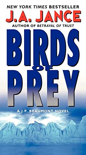 9780062088123: Birds of Prey: A J. P. Beaumont Novel