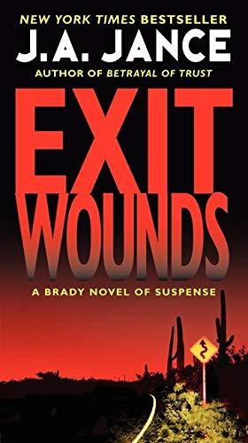 9780062088154: Exit Wounds: A Brady Novel of Suspense (Joanna Brady Mysteries)