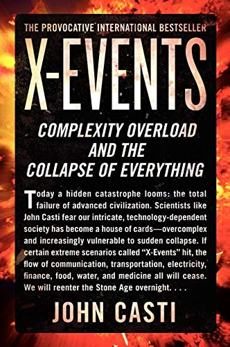 9780062088291: X-Events: Complexity Overload and the Collapse of Everything