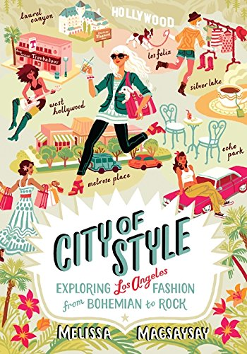 9780062088406: City of Style: Exploring Los Angeles Fashion, from Bohemian to Rock