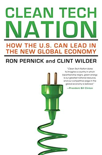 9780062088444: Clean Tech Nation: How the U.S. Can Lead in the New Global Economy