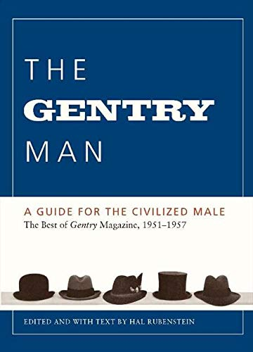 9780062088475: The Gentry Man: A Guide for the Civilized Male