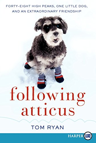 9780062088628: Following Atticus LP: Forty-Eight High Peaks, One Little Dog, and an Extraordinary Friendship