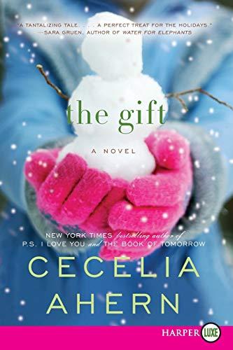 9780062088710: The Gift: A Novel