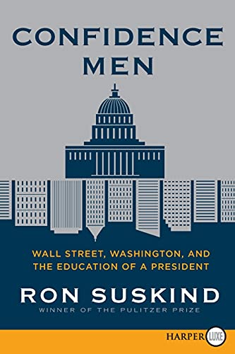 9780062088734: Confidence Men: Wall Street, Washington, and the Education of a President