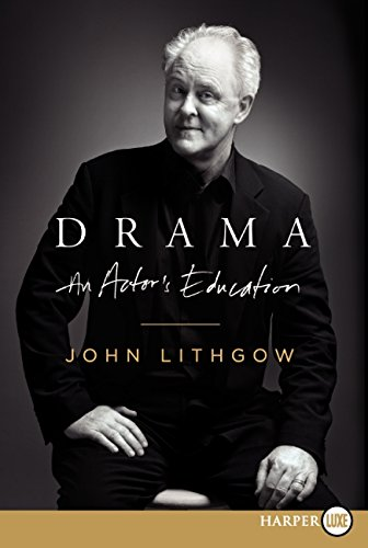 9780062088741: Drama LP: An Actor's Education