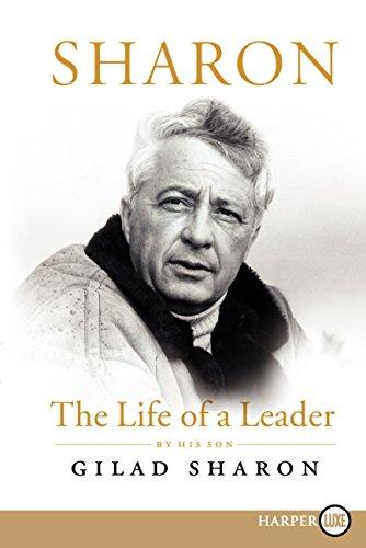 Sharon: The Life of a Leader: Gilad Sharon