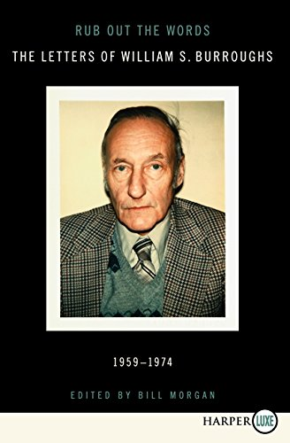 9780062088864: Rub Out the Words LP: The Letters of William S. Burroughs 1959-1974