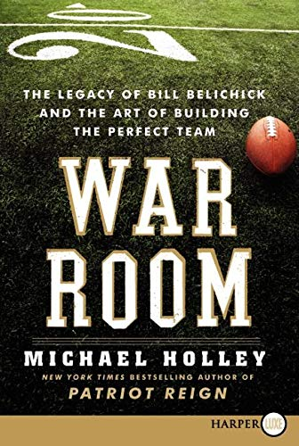 9780062088871: War Room: The Legacy of Bill Belichick and the Art of Building the Perfect Team