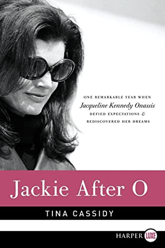 9780062088888: Jackie After O LP: One Remarkable Year When Jacqueline Kennedy Onassis Defied Expectations and Rediscovered Her Dreams