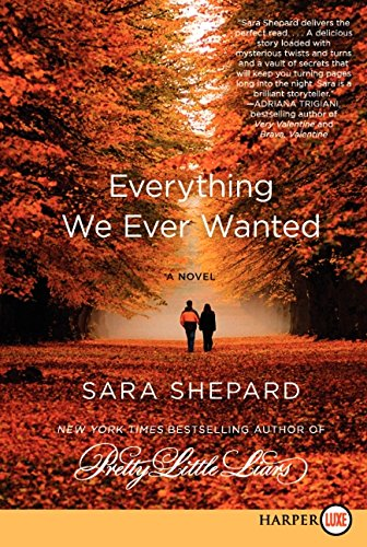 Everything We Ever Wanted LP: A Novel: Shepard, Sara
