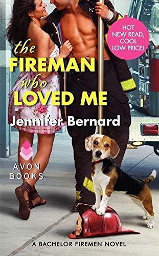 9780062088963: The Fireman Who Loved Me: A Bachelor Firemen Novel (Bachelor Firemen of San Gabriel)