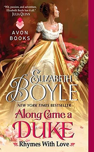 Along Came a Duke: Rhymes With Love: Boyle, Elizabeth
