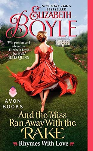 9780062089083: And the Miss Ran Away With the Rake: Rhymes With Love