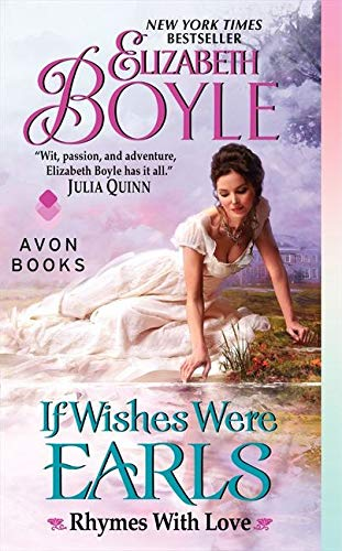 9780062089090: If Wishes Were Earls: Rhymes With Love