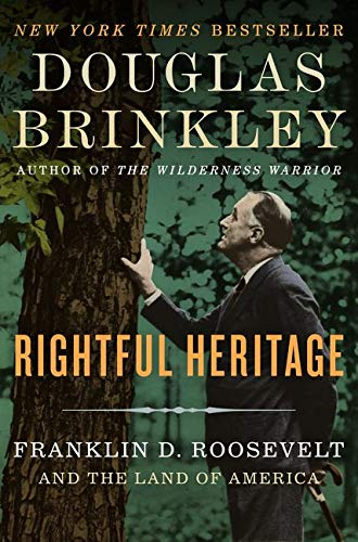 9780062089236: Rightful Heritage: Franklin D. Roosevelt and the Land of America