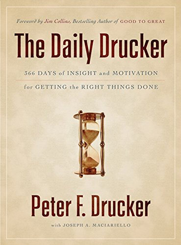9780062089243: The Daily Drucker: 366 Days of Insight and Motivation for Getting the Right Things Done