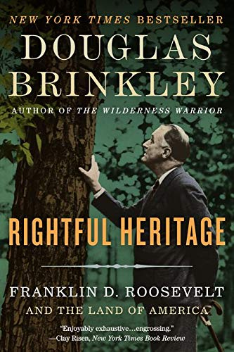 9780062089250: Rightful Heritage: Franklin D. Roosevelt and the Land of America