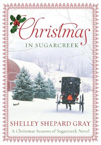 9780062089762: Christmas in Sugarcreek: A Seasons of Sugarcreek Christmas Novel