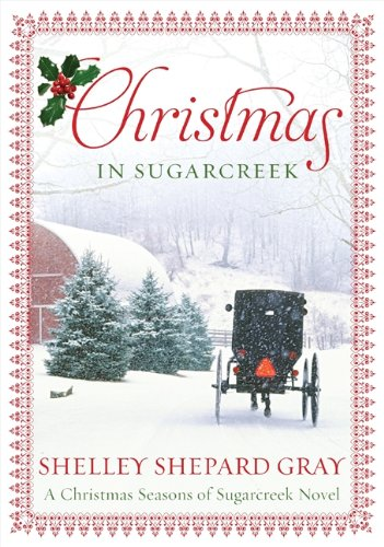 9780062089762: Christmas in Sugarcreek: A Seasons of Sugarcreek Christmas Novel