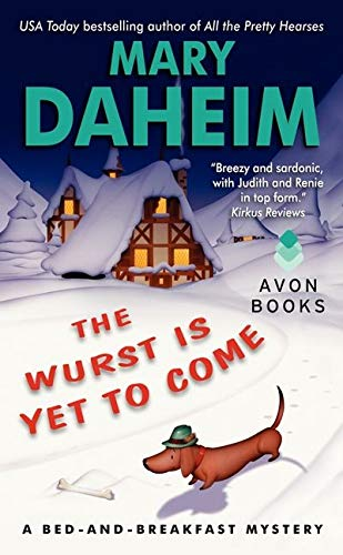 9780062089878: The Wurst Is Yet to Come: A Bed-and-Breakfast Mystery (Bed-and-Breakfast Mysteries)