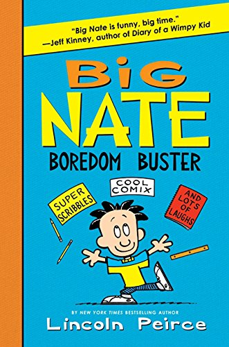 9780062089939: Big Nate Boredom Buster: Super Scribbles, Cool Comix, and Lots of Laughs (Big Nate Activity Book)