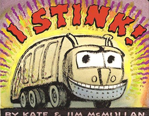 9780062090027: I Stink!