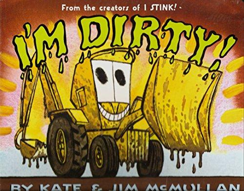 9780062090034: I'm Dirty!